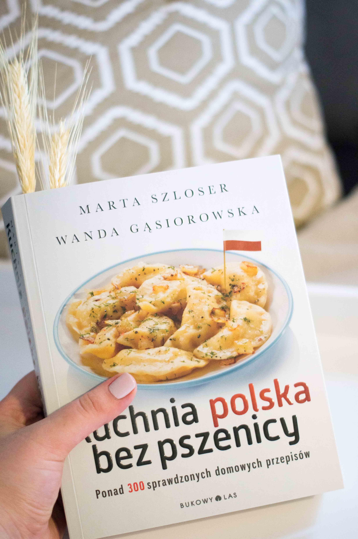 Kuchnia Polska Bez Pszenicy Grochem O Książkę Anna Sudoł