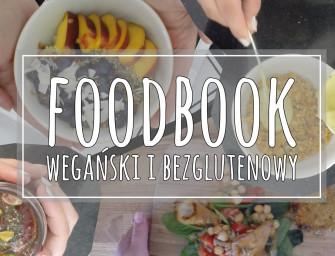 FOODBOOK wegański i bezglutenowy czyli co jem w ciągu dnia [FILM]